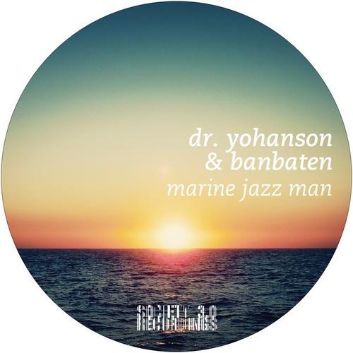 Dr. Yohanson & Banbaten - Marine Jazz Man (2014)
