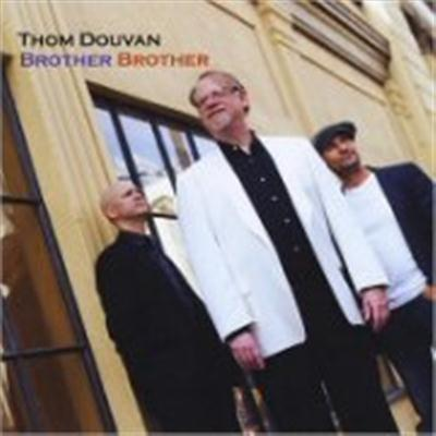 Thom Douvan - Brother Brother (2014)