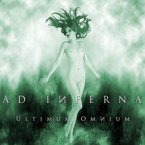 Ad Inferna - Ultimum Omnium (2013)