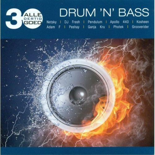 Alle 30 Goed - Drum n Bass (2013)