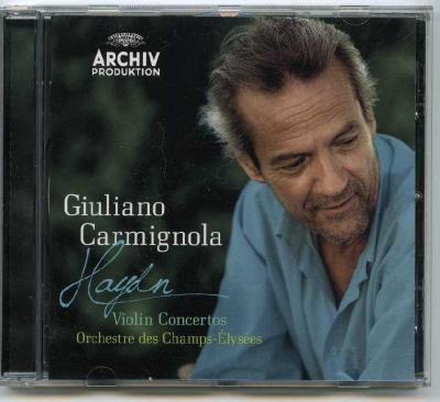 Giuliano Carmignola (violin) – Haydn (Violin Concertos Orchestre des Champs-Elysees) / 2012  DG