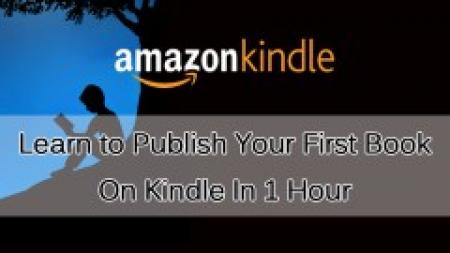 Learn to Publish Your First Book On Kindle