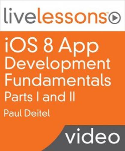 iOS 8 App Development Fundamentals with Swift